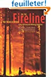 On the Fireline - Living and Dying wi...