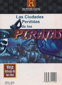 LAS CIUDADES PERDIDAS DE LOS PIRATAS