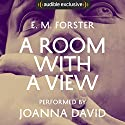 A Room with a View Audiobook by E. M. Forster Narrated by Joanna David
