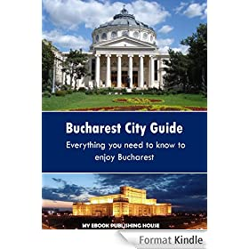 Bucharest City Guide (English Edition)