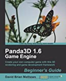 Panda3D 1.6 Game Engine Beginner's Guide