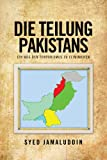 img - for DIE TEILUNG PAKISTANS : EIN WEG DEN TERRORISMUS ZU ELIMINIEREN book / textbook / text book
