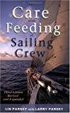 img - for The Care And Feeding of the Sailing Crew book / textbook / text book