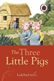The Three Little Pigs: Ladybird Tales