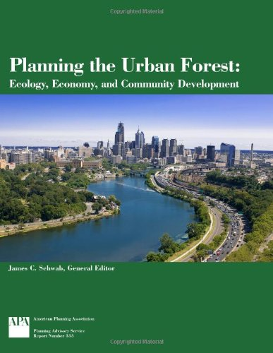 Planning the Urban Forest: Ecology, Economy, and Community Development