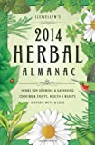 img - for Llewellyn's 2014 Herbal Almanac: Herbs for Growing & Gathering, Cooking & Crafts, Health & Beauty, History, Myth & Lore (Llewellyn's Herbal Almanac) by Llewellyn (2013-08-14) book / textbook / text book