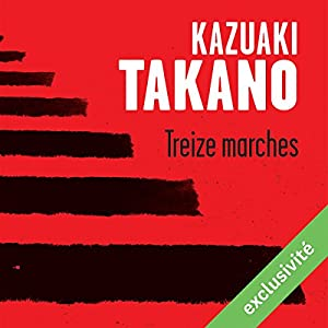 Treize marches | Livre audio
