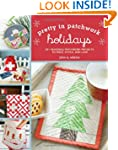 Pretty in Patchwork: Holidays: 30+ Se...