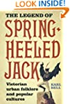 The Legend of Spring-Heeled Jack: Vic...