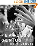 Fearless Genius: The Digital Revoluti...