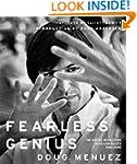 Fearless Genius: The Digital Revoluti...