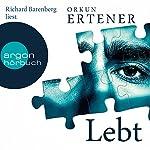 Lebt | Orkun Ertener