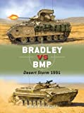 img - for Bradley vs BMP: Desert Storm 1991 (Duel) book / textbook / text book