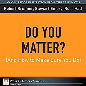 Do You Matter? (And How to Make Sure You Do) Audiobook