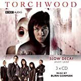 """""""Torchwood"""": Slow Decay"""