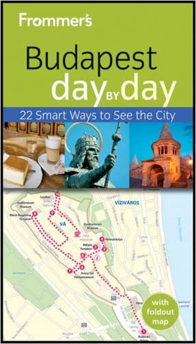 Frommer's Budapest Day By Day (Frommer's Day by Day - Pocket) written by Robert Smyth