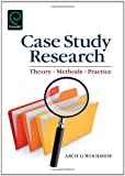 img - for Case Study Research: Theory, Methods and Practice book / textbook / text book
