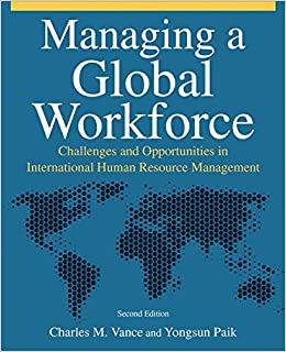 managing the global workforce 3 quotes from managing the global workforce: 'what worked well at home did not always bring equally good results abroad.