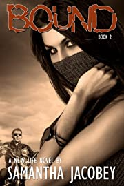 Bound: Book 2 - Formerly Life of Doubt (A New Life)