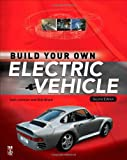 img - for Build Your Own Electric Vehicle book / textbook / text book