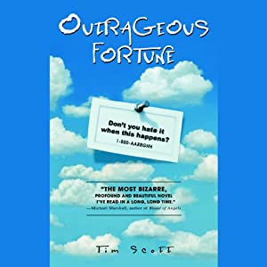 Outrageous Fortune | [Tim Scott]
