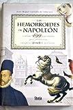 img - for Las hemorroides de Napole n y otras 499 an cdotas que pudieron (o no) cambiar la historia book / textbook / text book