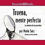 Turena, Mente Perfecta | Mario Satz