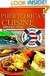 "Puerto Rican Cuisine ""Boricua Style""..."