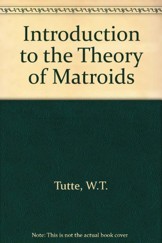 Introduction to the Theory of Matroids (Modern analytic and computational methods in science and mathematics)