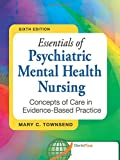 img - for Essentials of Psychiatric Mental Health Nursing: Concepts of Care in Evidence-Based Practice book / textbook / text book
