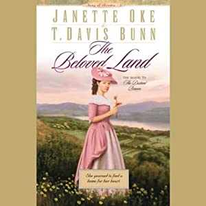 The Beloved Land: Song of Acadia | [Janette Oke, T. Davis Bunn]