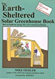 img - for The Earth Sheltered Solar Greenhouse Book book / textbook / text book