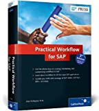 img - for By Jocelyn Dart Practical Workflow for SAP (3rd Edition) (3rd Revised Edition) [Hardcover] book / textbook / text book