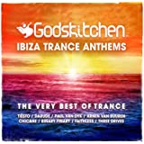 Godskitchen Ibiza Trance Anthems [Explicit]