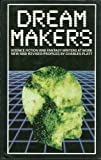 Dream Makers: Science Fiction and Fantasy Writers at Work