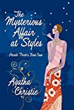 img - for The Mysterious Affair at Styles: Hercule Poirot's First Case (Hercule Poirot Mysteries) book / textbook / text book