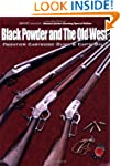 Black Powder and the Old West