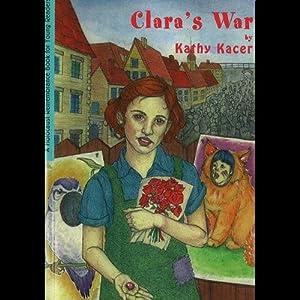 Clara's War | [Kathy Kacer]