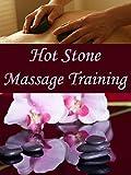 Hot Stone Massage Training
