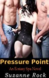 img - for Pressure Point (Ecstasy Spa Series, Book #5 (M/M/F Romance)) book / textbook / text book