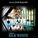 Tears of a Hustler: Tears of a Hustler Series, Book 1 Audiobook by Silk White Narrated by Erik Reynolds