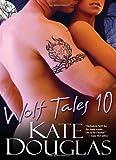 Wolf Tales X (Wolf Tales (Aphrodisia))