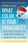 What Color Is Your Parachute? 2014: A...