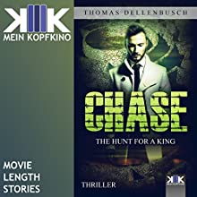 Chase: The Hunt for a King (Chase 2) Audiobook by Thomas Dellenbusch Narrated by Morgan Peter