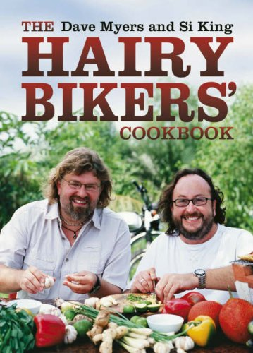 The Hairy Bikers Cookbook by Dave Myers, Si King