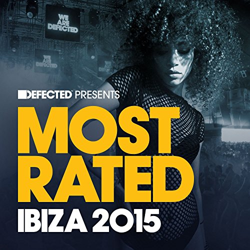 VA-Defected Presents Most Rated Ibiza 2015-(RATED21CD)-2CD-FLAC-2015-WRE Download
