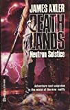 James Axler Neutron Solstice (Deathlands)