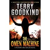 The Omen Machine (Sword of Truth Book 12) ~ Terry Goodkind