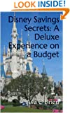 Disney Savings Secrets: A Deluxe Experience on a Budget