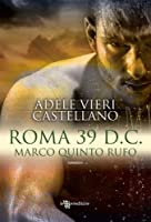 Roma 39 d.C. - Marco Quinto Rufo